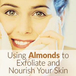 Using Almonds to Exfoliate and Nourish Your Skin
